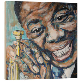 Wood print  What a Wonderful World, Louis Armstrong - Christel Roelandt