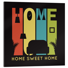 Acrylic print  Sweet Retro Home Typo - Typobox