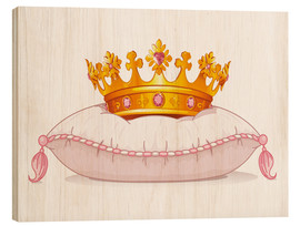 Wood print  A crown for the princess - Kidz Collection