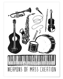 Premium poster  Weapons Of Mass Creation - Music - Bianca Green