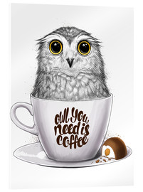 Acrylic glass  Owl you need is coffee - Nikita Korenkov