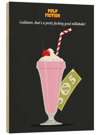 Wood  Alternative pulp fiction mia wallace milkshake - Golden Planet Prints