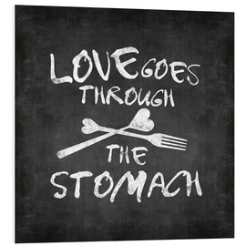 Foam board print  Love goes through the stomach - Andrea Haase