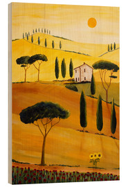 Wood print  Colored Tuscany - Christine Huwer