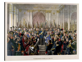 Aluminium print  The Proclamation of Wilhelm as Kaiser of the new German Reich - German School