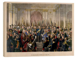Wood  The Proclamation of Wilhelm as Kaiser of the new German Reich - German School