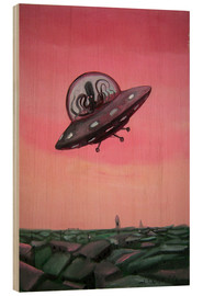 Wood print  Visit from space - Diego Manuel Rodriguez