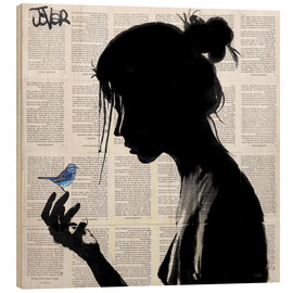 Wood print  This has told me a little bird - Loui Jover