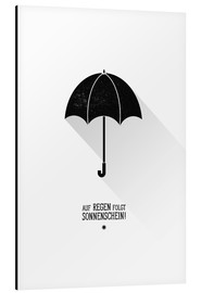 Aluminium print  Umbrella - The sun will always shine after the rain. - Black Sign Artwork