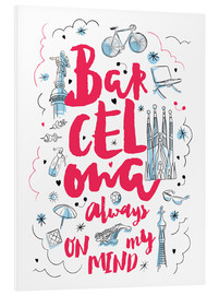 Foam board print  Barcelona always on my mind - Nory Glory Prints