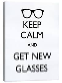 Canvas  Keep Calm and Get New Glasses white11x14 - Mod Pop Deco