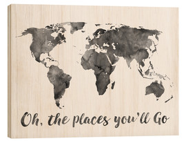 Wood print  Oh, the places you'll go - Mod Pop Deco
