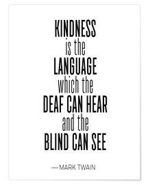 Premium poster Mark Twain Quote, Kindness