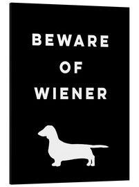 Alu-Dibond  Beware of Wiener - Mod Pop Deco