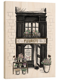 Wood print  French Shop Front - Fleuriste - Lily & Val