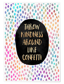 Poster Throw Kindness Around Like Confetti