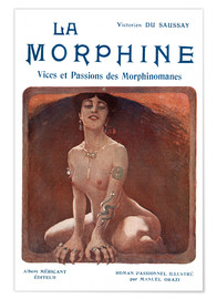Premium poster Morphine, vice and passions (French)