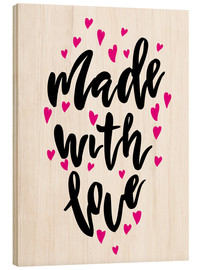 Wood print  Made with love - Typobox
