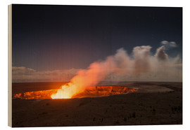 Wood print  Active Kilauea Volcano under starry Sky, Big Island, Hawaii - Markus Ulrich