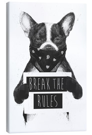Canvas  Break the rules, rebel dog - Balazs Solti