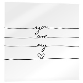 Acrylic glass  You are my heart - Mareike Böhmer Graphics