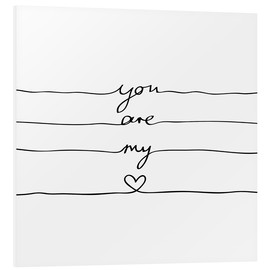 Foam board print  You are my heart - Mareike Böhmer