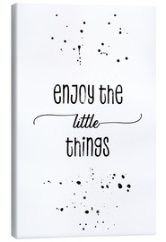 Canvas  TEXT ART Enjoy the little things - Melanie Viola