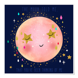 Premium poster  The moon told me - Elisandra Sevenstar