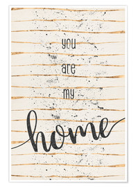 Poster  TEXT ART You are my home - Melanie Viola