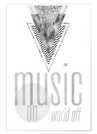 Premium poster  GRAPHIC ART SILVER Music on World Off - Melanie Viola