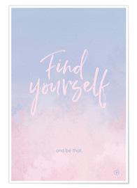 Premium poster  Find yourself - m.belle