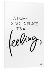 Foam board print  A home is... - m.belle