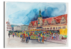Alu-Dibond  Leipzig Weekly market in front of the Old Town Hall - Hartmut Buse