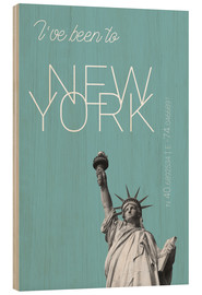 Wood print  Popart New York Statue of Liberty I have been to Color: Light blue - campus graphics