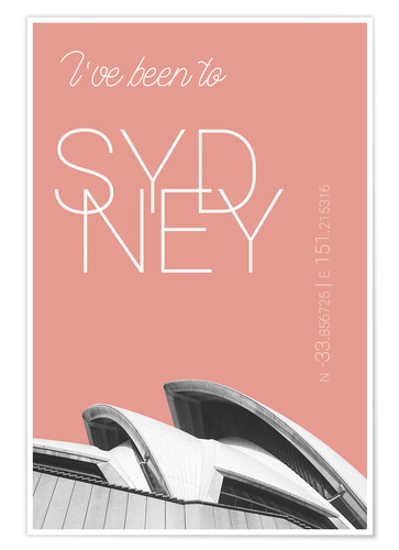 Premium poster Popart Sydney Opera I have been to color: blooming dahlia