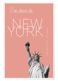 Premium poster  Popart New York Statue of Liberty I have been to Color: blooming dahlia - campus graphics