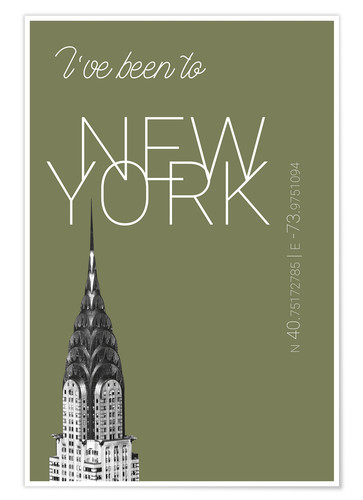 Premium poster Popart New York Chrysler Building I have been to Color: calliste green
