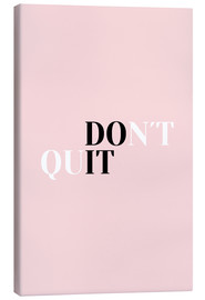 Canvas print  Don't quit do it - Ohkimiko