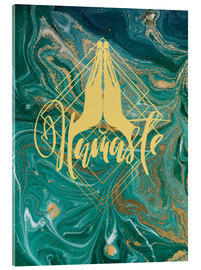 Acrylic glass  Namaste - Mandy Reinmuth