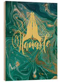Wood print  Namaste - Mandy Reinmuth