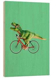 Wood print  T-Rex riding a bike - Jonas Loose