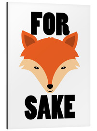 Aluminium print  For Fox Sake - Creative Angel