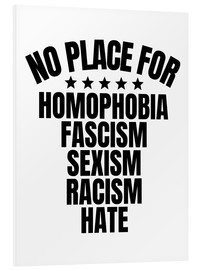 Foam board print  No place for hate - Creative Angel