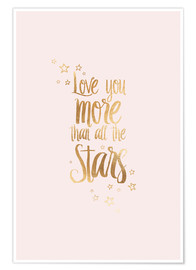 Premium poster LOVE YOU YOU MORE THAN ALL THE STARS