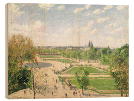 Wood print  The Garden of the Tuileries on a Spring Morning - Camille Pissarro