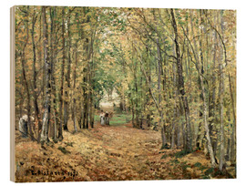 Wood print  The forest at Marly - Camille Pissarro