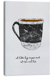 Canvas print  I like big cups and I cannot lie - Orara Studio