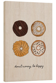 Wood print  Donut Worry Be Happy - Orara Studio