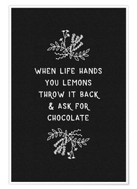 Premium poster  When Life Hands You Lemons Black/White - Orara Studio