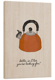 Wood  Is It Tea You're Looking For? - Orara Studio